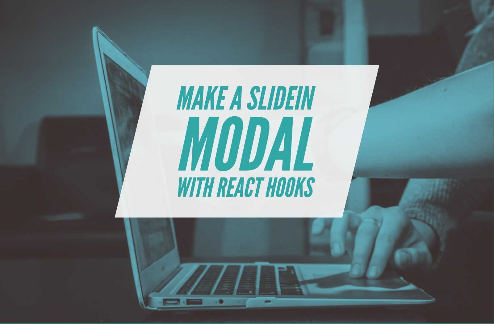 React Hooks Slide In Modal cover image